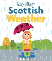 My First Scottish Weather Board Book (Mar)