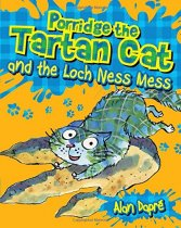 Porridge the Tartan Cat & the Loch Ness Mess (Jul)