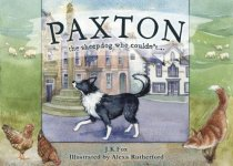Paxton: The Sheepdog Who Couldn't (Jul)