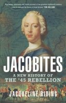Jacobites: New History of the '45 Rebellion