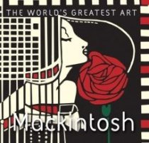 Mackintosh: World's Greatest Art