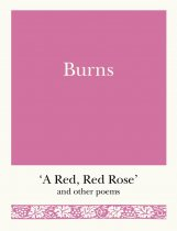 Burns: A Red Red Rose and Other Poems