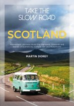 Take the Slow Road: Scotland (May)