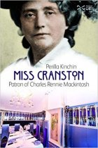 Miss Cranston: Patron of Mackintosh (Jun)