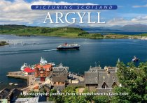 Picturing Scotland: Argyll (Sep)