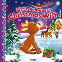 Little Reindeer's Christmas Wish Board Book (Oct)
