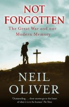 Not Forgotten: The Great War & Modern Memory (Nov)