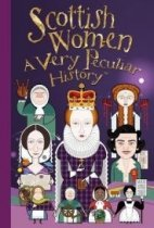Very Peculiar History: Scottish Women (Nov)