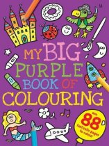 My Big Purple Colouring Book