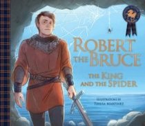 Robert the Bruce: The King & the Spider (Mar)
