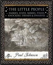 Little People: Fairies, Elves, Nixies, Pixies (Dec)