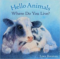 Hello Animals, Where Do You Live? (Jan)