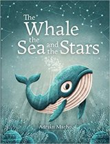 Whale, the Sea and the Stars, The (Feb)