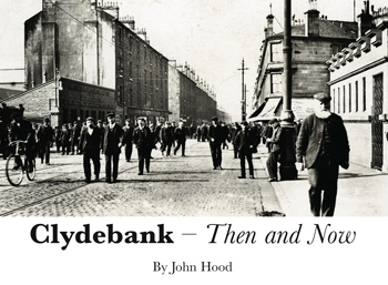 Clydebank: Then and Now (Jan)
