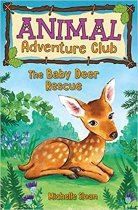 Animal Adventure Club: The Baby Deer Rescue (Feb)