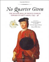 No Quarter Given: Prince Charles Edward Stuart's Army