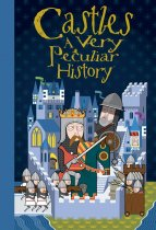 Very Peculiar History: Castles (Feb)
