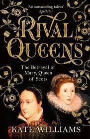 Rival Queens: Betrayal of Mary Queen of Scots (Jun)