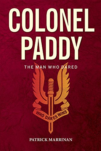 Colonel Paddy. the Man Who Dared