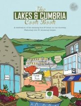 Lakes & Cumbria Cook Book, The (Feb)