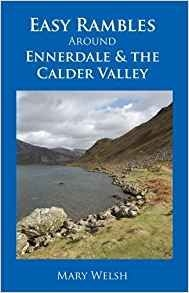 Easy Rambles Around Ennerdale & the Calder Valley