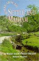 Walks Around Settle & Malham