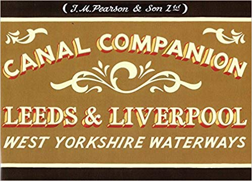 Leeds, Liverpool W Yorkshire Waterways Canal Guide