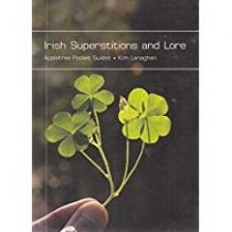 Irish Superstitions & Lore