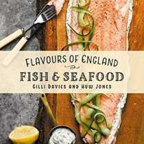 Flavours of England: Fish & Seafood