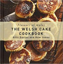 Flavours of Wales: Welsh Cake Cookbook