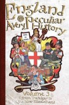 Very Peculiar History: England Volume 3