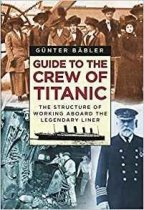 Guide to the Crew of the Titanic