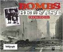 Bombs On Belfast, the Blitz 1941