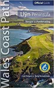 Wales Coast Path Official Guide 3: Llyn Peninsula