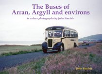 Buses of Arran, Argyll and environs, The (Jan)