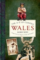 A-Z of Curious Wales (Jun)