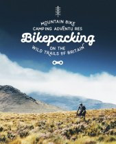 Bikepacking: Mountain Bike Camping Adventures