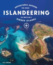 Islandeering: Adventures of Britain's Hidden Islands (May)