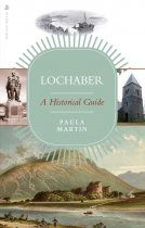 Lochaber: A Historical Guide (May)
