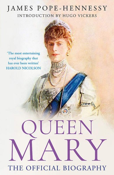 Queen Mary: The Official Biography (Mar)
