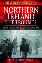 Northern Ireland: The Troubles (Pen & Sword)