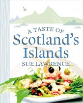 Taste of Scotland's Islands, A (Aug)