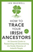 How to Trace Your Irish Ancestors (Aug)