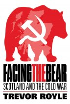 Facing the Bear: Scotland & the Cold War (Aug)