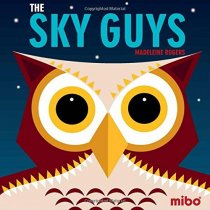 Sky Guys Board Book, The (Jun)