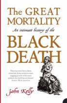 Great Mortality: History of the Black Death