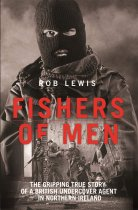 Fishers of Men: British Agent in Northern Ireland