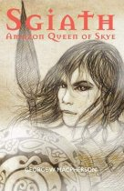 Sgiath: Amazon Queen of Skye