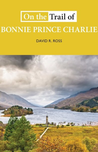 On the Trail of Bonnie Prince Charlie (Jun)