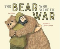 Bear Who Went to War, The